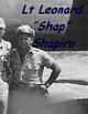 "Leonard L ""Shap"" Shapiro"
