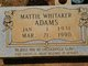 Profile photo:  Mattie <I>Whitaker</I> Adams