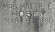 Mattie E. <I>Land</I> Hosey