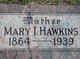 Mary Irene <I>Palmer</I> Hawkins