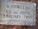 "Joseph ""Joe"" Kadwell"