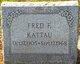 "Friedrick Franz ""Fred"" Kattau Jr."