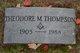 Theodore M Thompson