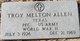 """Troy Melton """"Hoss"""" Allen"""