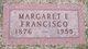 Margaret E <I>Leffler</I> Francisco