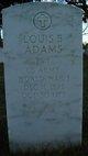 Louis B Adams