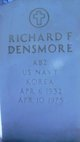 Richard F Densmore