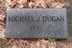 Profile photo:  Michael J Dugan