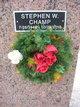 "Stephen W ""Steve"" Champ"