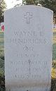 """Wayne E """" """" <I> </I> Hendricks,"""