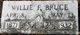 Willie F Bruce