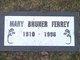 Mary <I>Bruner</I> Ferrey