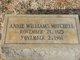 "Anna M ""Annie"" <I>Williams</I> Mitchell"