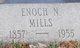 Enoch Nation Mills