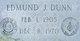 Edmund J Dunn