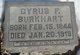 Cyrus F Burkhart