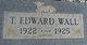 T. Edward Wall