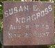 Susan Ellen <I>Sickmon</I> Norcross