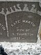"Catherine ""Kattie"" <I>Martin</I> Thurston"