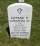 Edward W Zurawski, Sr