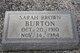 Sarah <I>Brown</I> Burton