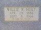 """William Robert """"Willie"""" Holt"""