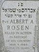 Pvt Albert A. Rosen