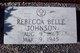 Rebecca Belle <I>Hall</I> Johnson