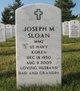 """Joseph M """"Joe"""" Sloan"""