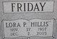 Lora P <I>Hillis</I> Friday
