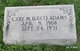 "Cary Maletious ""Leet"" Adams"
