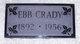 """Ebner Carl """"Ebb"""" Crady"""