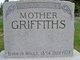 "Louisa ""Mother"" <I>Jones</I> Griffiths"