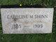 Caroline M Shinn