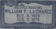 "William Franklin ""Bill"" La Chance"