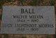 Walter Melvin Ball