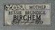Bessie E. <I>Brundige</I> Birchem