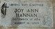 Joy Ann <I>Pierce</I> Hannan