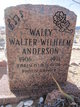 "Profile photo:  Walter Wilhelm ""Wally"" Anderson"