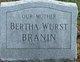 Profile photo:  Bertha <I>Wurst</I> Branin