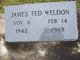 """James Ted """"Ted"""" Weldon"""