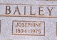 Josephine <I>Satterfield</I> Bailey