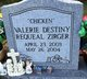 "Valerie Destiny Requeal ""Chicken"" Zirger"