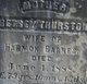 Betsey <I>Thurston</I> Barnes