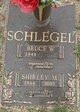 Shirley Mae <I>Dent</I> Schlegel