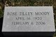 Rose Foster <I>Tilley</I> Moody