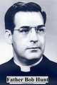 "Rev Fr Daniel Robert ""Bob"" Hunt, Sr"