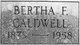 Bertha F. Caldwell