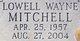 Lowell Wayne Mitchell