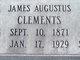 """James Augustus """"J A"""" Clements"""